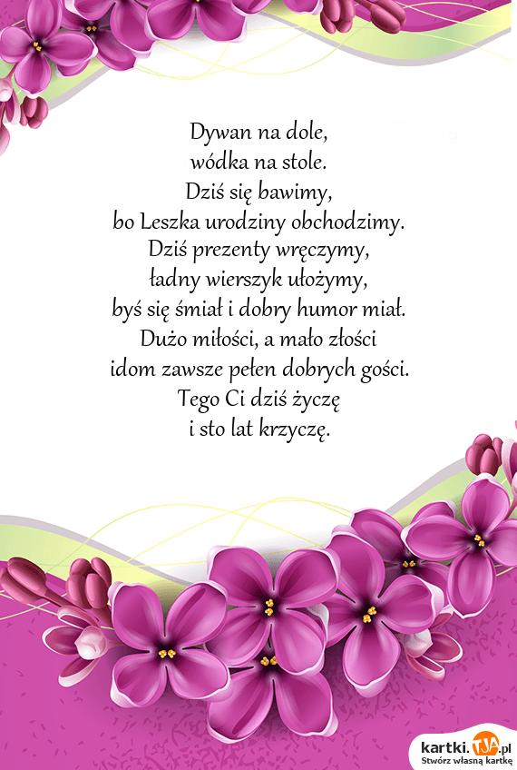 Inne rodzaje Bo Leszka urodziny obchodzimy - Darmowe kartki YK18