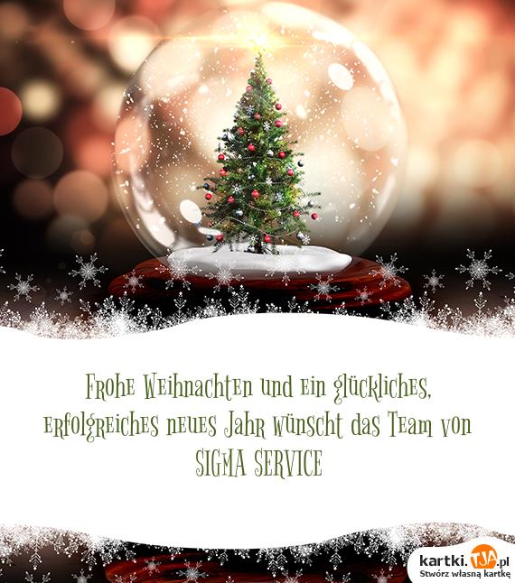 Frohe Weihnachten und ein glückliches, erfolgreiches neues Jahr ...