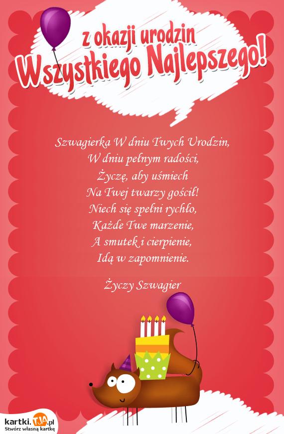 Szwagierka W Dniu Twych Urodzin W Dniu Pelnym Radosci Zycze Aby Usmiech Darmowe Kartki