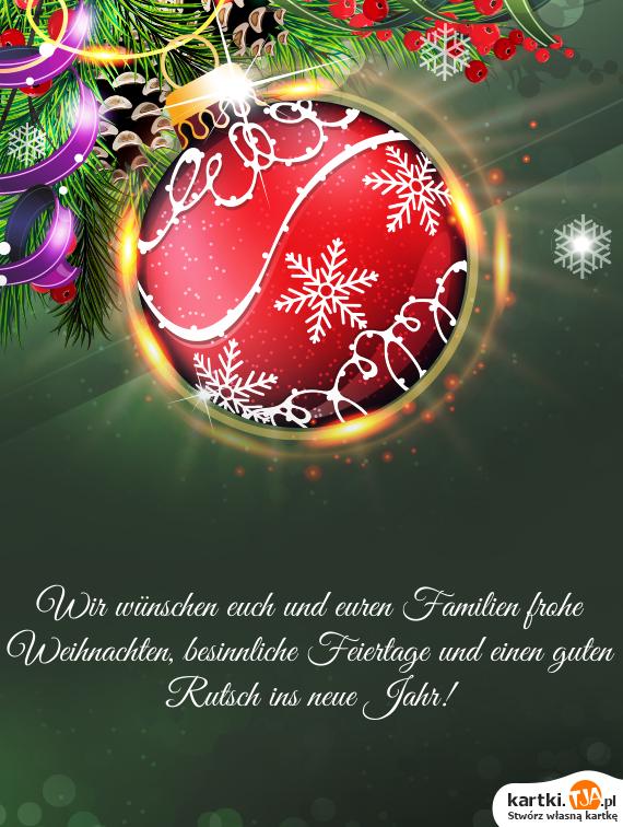 Frohe Weihnachten Besinnliche Feiertage.Wir Wünschen Euch Und Euren Familien Frohe Weihnachten Besinnliche