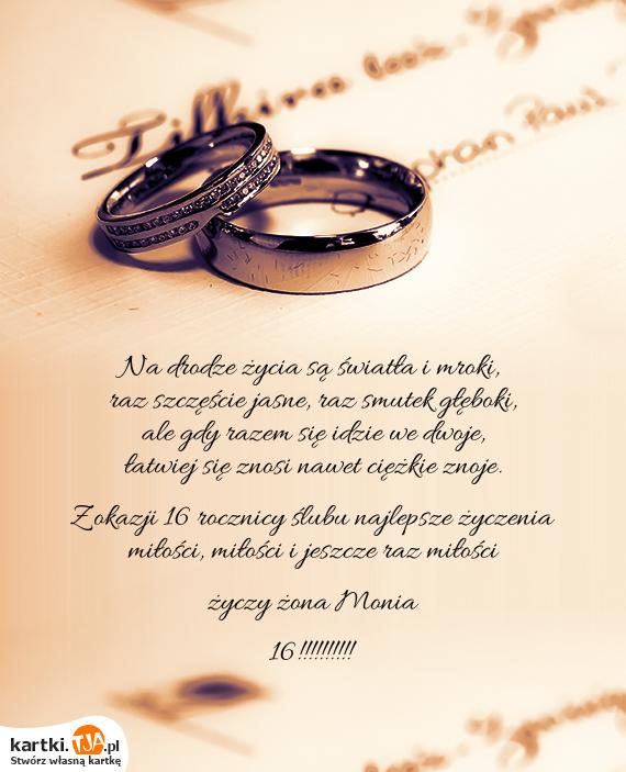 Z Okazji 16 Rocznicy ślubu Najlepsze życzenia Miłości