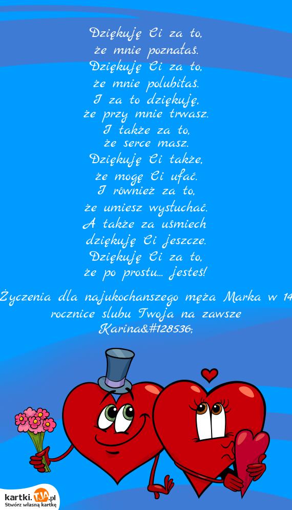 życzenia Dla Najukochanszego Męża Marka W 14 Rocznice Slubu