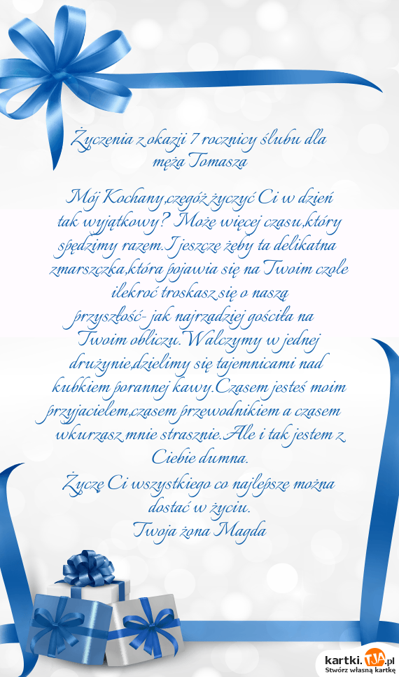 życzenia Z Okazji 7 Rocznicy ślubu Dla Męża Tomasza